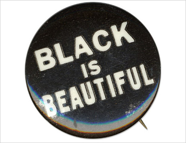 "Whatever Happened to ""Black is Beautiful?"""